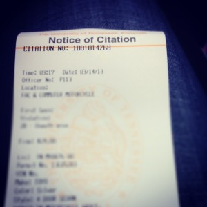 3.14.2013 - My first ticket of the year. I guess it's okay since I got it because I was singing on a recital hearing.